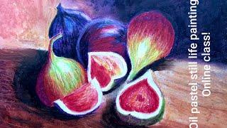 Oil Pastel Still Life Painting | Online Class