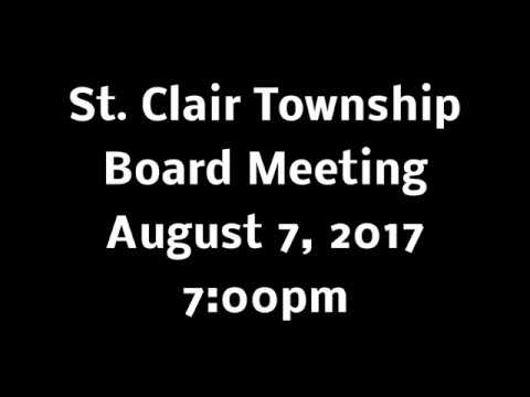 St. Clair Twp Board Meeting - August 7, 2017