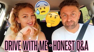 DRIVE WITH ME! Does My Dad Worry About Me?! HONEST Q&A