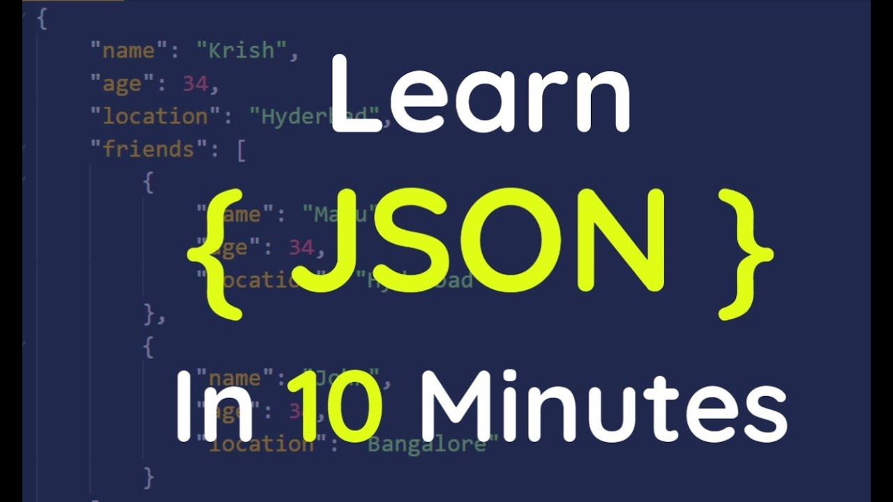 Learn JSON in 10 mins | JSON methods | JSON vs XML with real time examples.