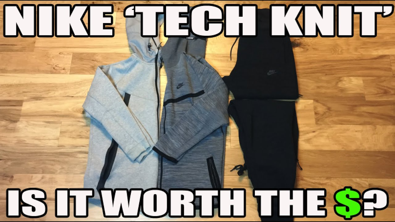 adadbcaa0 Nike 'Tech Knit' Review: Is It worth The Money? (Tech Fleece Comparison) -  YouTube