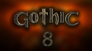 Gothic – #8 – Eskorta Buga, znaczy się Dustyego