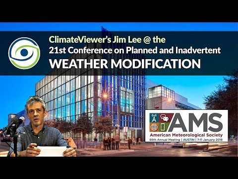 AMS Weather Modification Conference Videos and Major Updates on ClimateViewer 3D