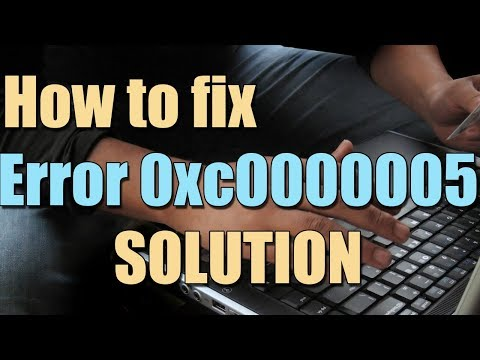How to Fix Error 0xc0000005 in Windows 10/8/7 I SOLUTION 2018