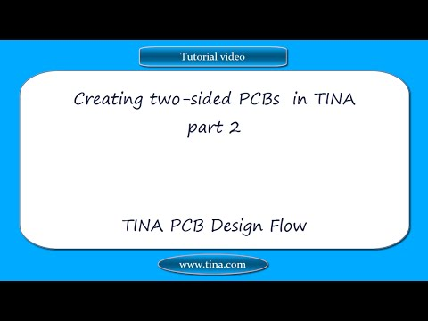Creating Two Sided Pcbs In Tina Part 2 Tina Pcb Design Flow Youtube