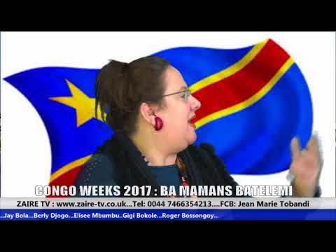 Zaire tv: JGK NEWS: CONGO WEEK 2017{BA MAMANS BATELEMI}