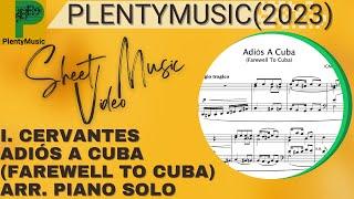 Cervantes I.   Adiós A Cuba (Farewell to Cuba) piano solo in A minor
