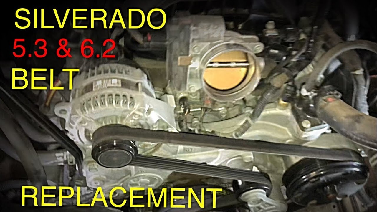 chevy 5 3 engine diagram silverado sierra 5 3   6 2 belt replacement  2014 2019  youtube  silverado sierra 5 3   6 2 belt