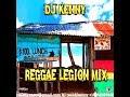 DJ KENNY REGGAE LEGION MIX 2018