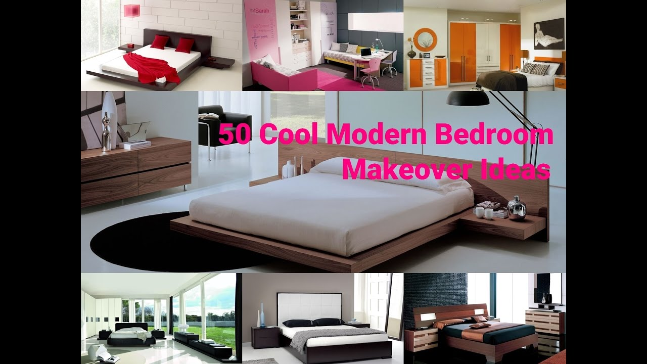 modern bedroom makeover - 50 cool bedroom remodel ideas - youtube