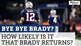 What will Tom Brady's next move be?   Boston Sports Tonight   NBC Sports Boston