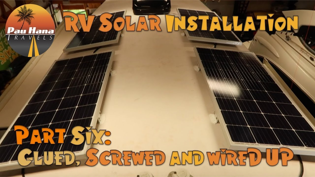 medium resolution of rv solar installation part 6 installing and wiring up the solar panels