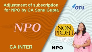 Adjustment of Subscription for NPO | Sonu Gupta Classes thumbnail