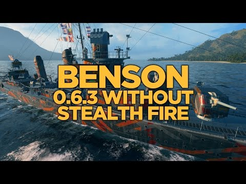 World of Warships - Benson 0.6.3 Without Stealth Fire