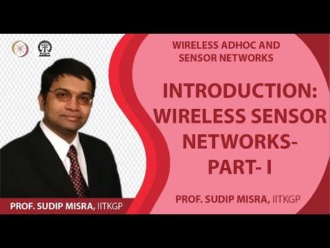 Introducation: Wireless Sensor Networks- Part- I