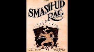 GWENDOLYN STEVENSON Smash Up - rag (1914)