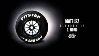 Pyskaty x DJ Noriz - Mateusz (Hot Nigga Blend)