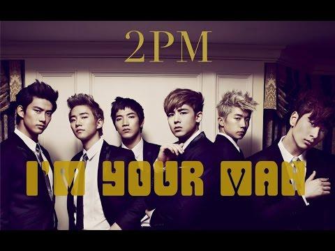 NightCore - I'm Your Man - 2PM