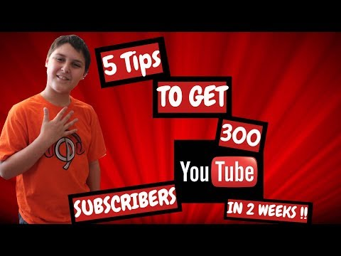 How To Get 300 Subscribers On Youtube In 2 Weeks
