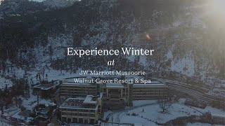Experience Winter at JW Marriott Mussoorie Walnut Grove Resort & Spa   Marriott Bonvoy