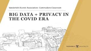 Big data + privacy in the covid era webinar