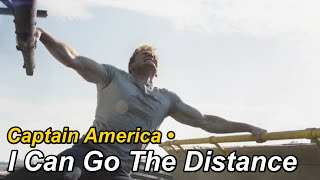 Captain America • I Can Go The Distance