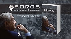 Entretien avec Pierre Antoine Plaquevent - SOROS et l'Open Society - Version longue
