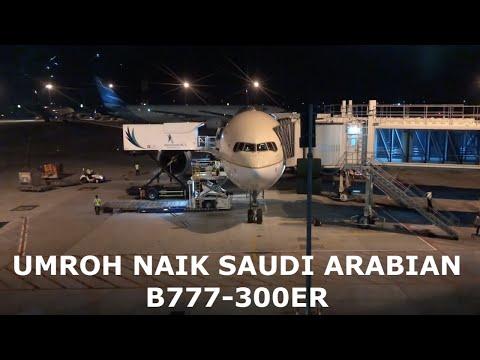 Umroh Naik Saudi Arabian Airlines  B777-300ER SV817 Jakarta to Jeddah