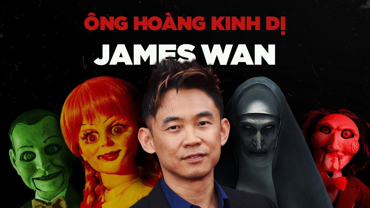 JAMES WAN: BÀN TAY VÀNG Của Làng Phim KINH DỊ