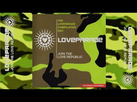 LOVE PARADE 2001 (THE COMPILATION - JOIN THE LOVE REPUBLIC) // Various Artists