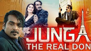 Here we brings you confirm release date of tamil movie junga's hindi dubbed version junga - the real don. #jungasouthmovieinhindi #jungatherealdoninhindi #up...