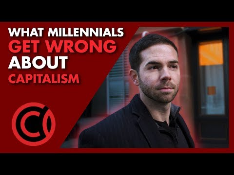What Millennials Get Wrong About Capitalism