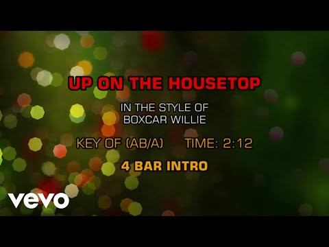 Boxcar Willie - Up On The Housetop (Karaoke)