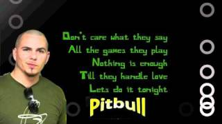 Pitbull - GIVE ME EVERYTHING - (LYRICS ON SCREEN)