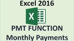 Excel 2016 - PMT Function - How to Use the Payment Formula to Calculate a Loan Payment Amount in MS
