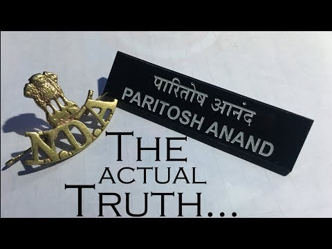 The Truth ... Why I left NDA - The National Defence Academy