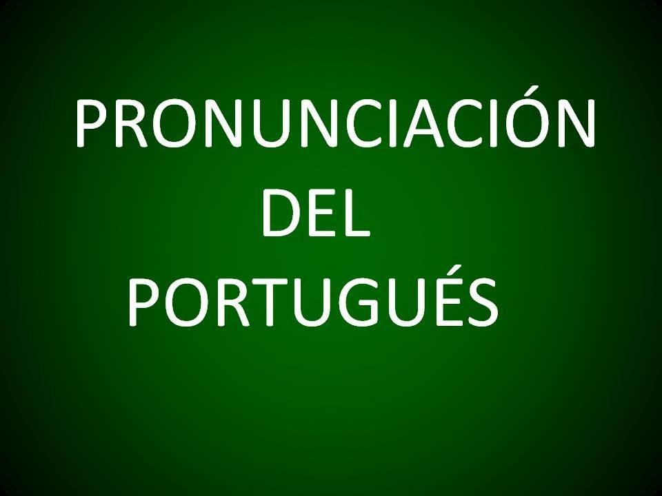 Portugues Pronunciacion Leccion 1 Youtube