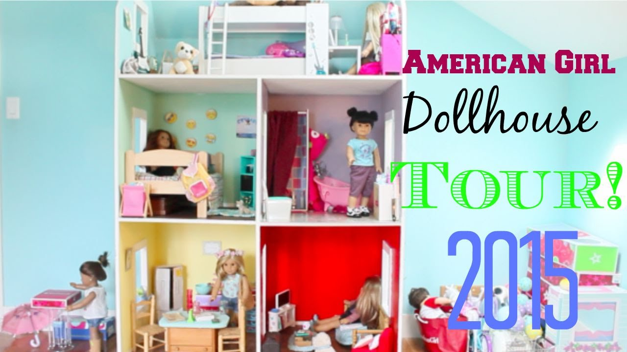 huge american girl doll house tour 2015 youtube