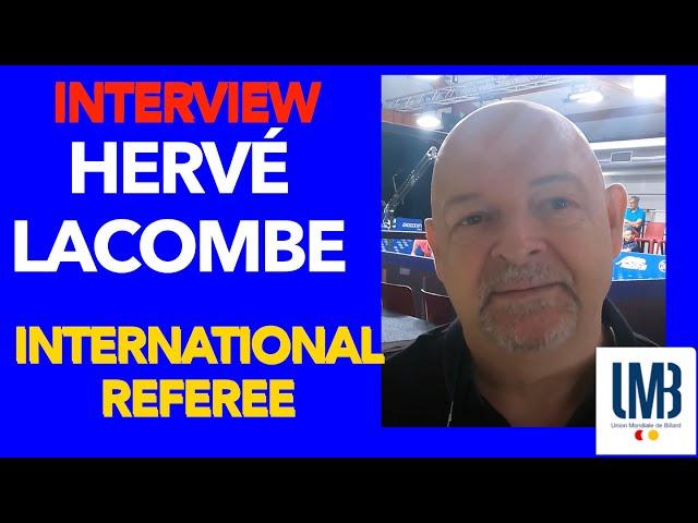 Billard Interview Hervé Lacombe Arbitre International - CHALLENGE CUP 3C Kozoom Lège -Cap Ferret