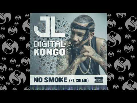 JL - No Smoke Ft Suli4Q