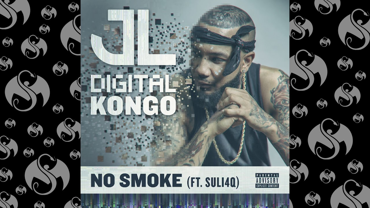 JL - No Smoke Ft. Suli4Q | OFFICIAL AUDIO