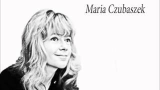 """Maria Czubaszek """"Wyszłam za mąż, zaraz wracam""""."""