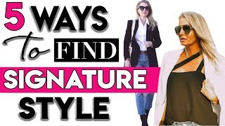 "Five Ways to Find Your Signature Style or ""Go To"" Style Uniform"