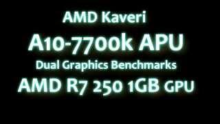 amd kaveri 7700k r7 250 dual graphics benchmarks