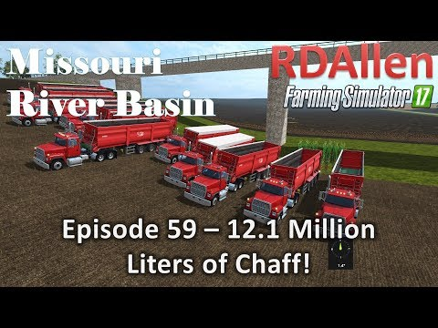 Farming Simulator 17 River Basin E59 - 12.1 MILLION Liters of Chaff