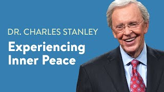 Experiencing Inner Peace  Dr Charles Stanley