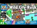Wild City Rush Gameplay Walkthrough HD - Levels 16 - 25 (iOS, Android)
