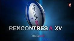 France 2   Rencontres à XV   du 07 06 2015 complet