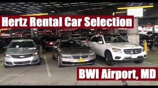 Hertz Ultimate Choice: Car Selection at Baltimore Airport (BWI / Washington DC)