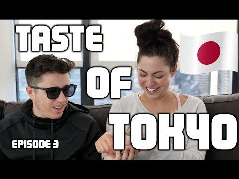 TASTE OF TOKYO | EPISODE 3